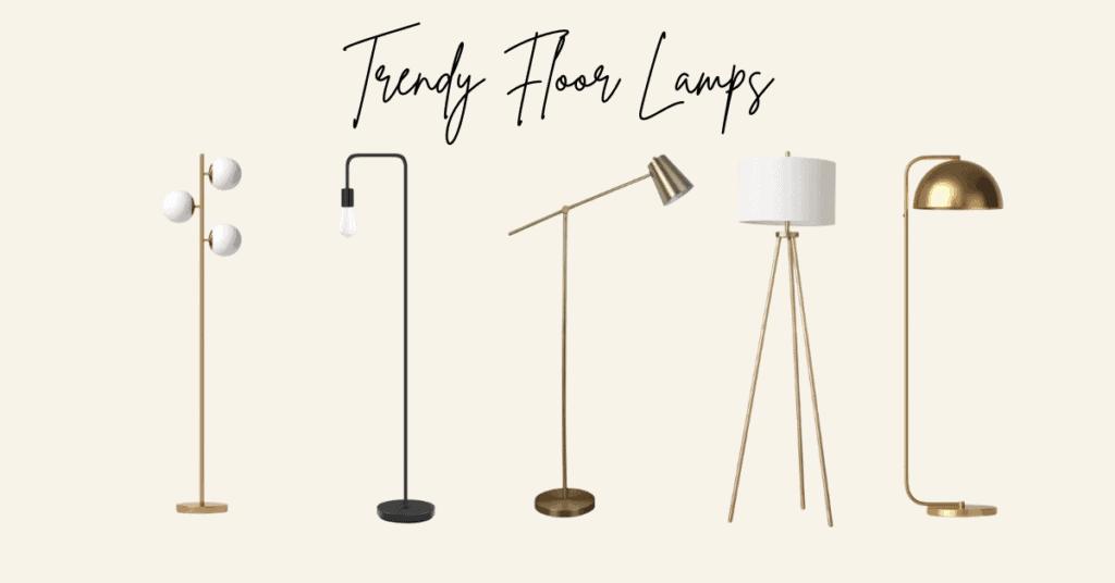 5 Trendy Floor Lamps That Will Brighten, Trendy Floor Lamps